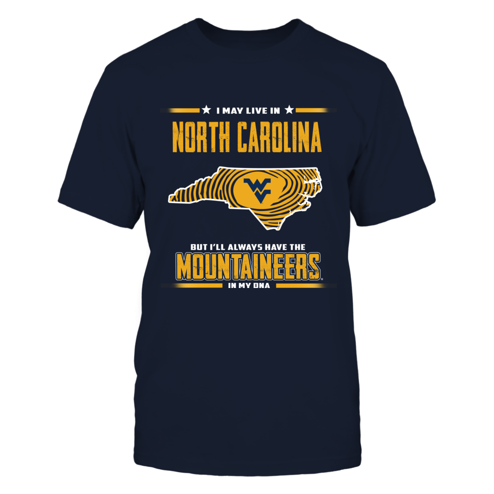 West Virginia Mountaineers - Have The Team In My DNA - North Carolina Front picture