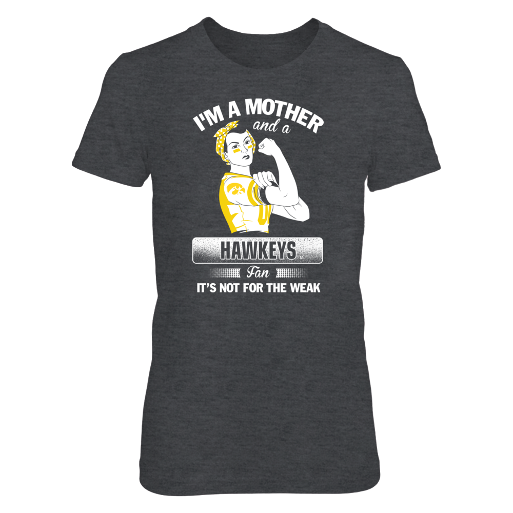 Iowa Hawkeyes - I'm A Mother And A Fan Front picture