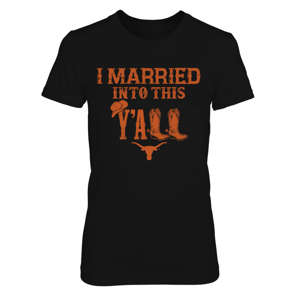 Texas Longhorns - Married into this y'all - boots Front picture