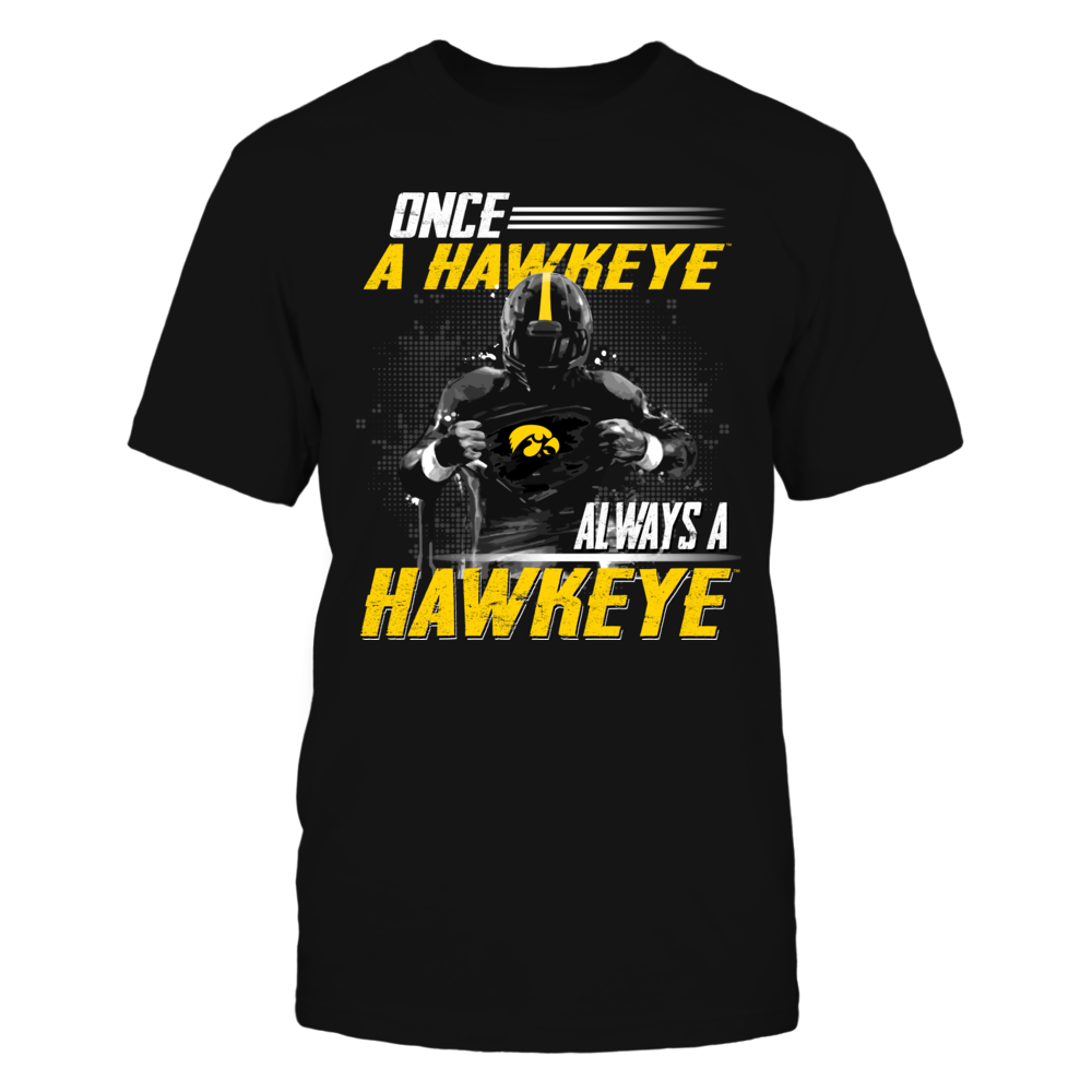 Iowa Hawkeyes - Once a fan - Player tearing shirt Front picture