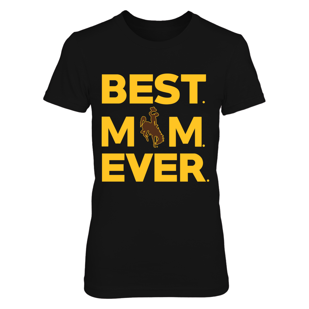 Wyoming Cowboys - Best Mom Ever Front picture