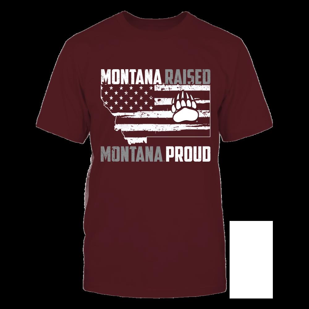 Montana Grizzlies - Raised - Proud - Ver 2 Front picture