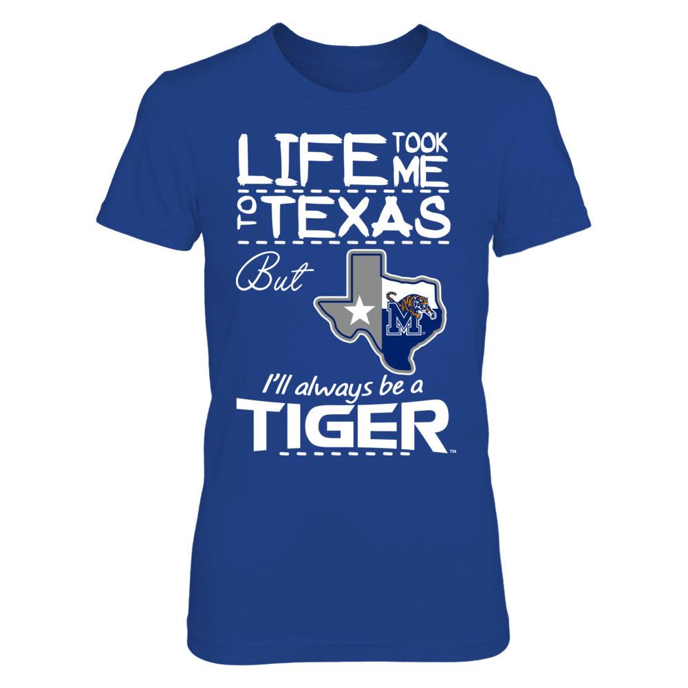 Memphis Tigers - Life Took Me - Texas Map Mascot Front picture