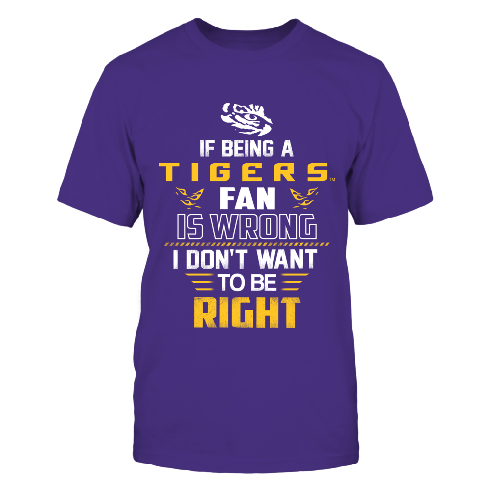 LSU Tigers - Right Wrong Fan Front picture