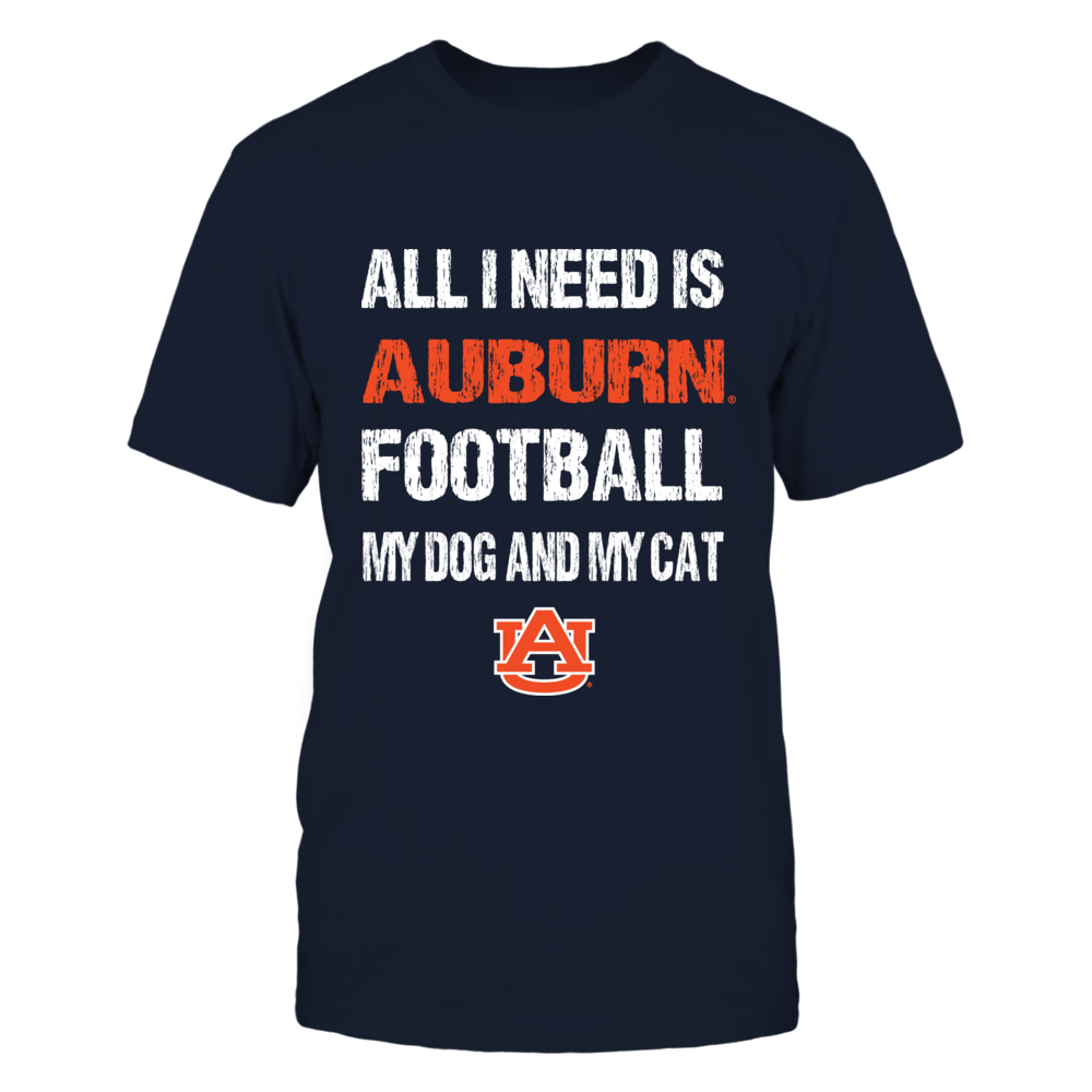 Auburn Tigers - All I Need - Football Dog Cat Front picture