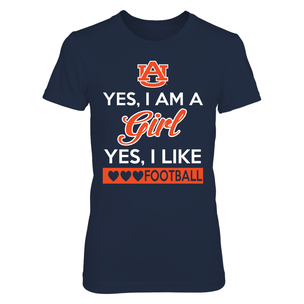 Yes, I Am A Girl Yes, I Like Football - Auburn Front picture