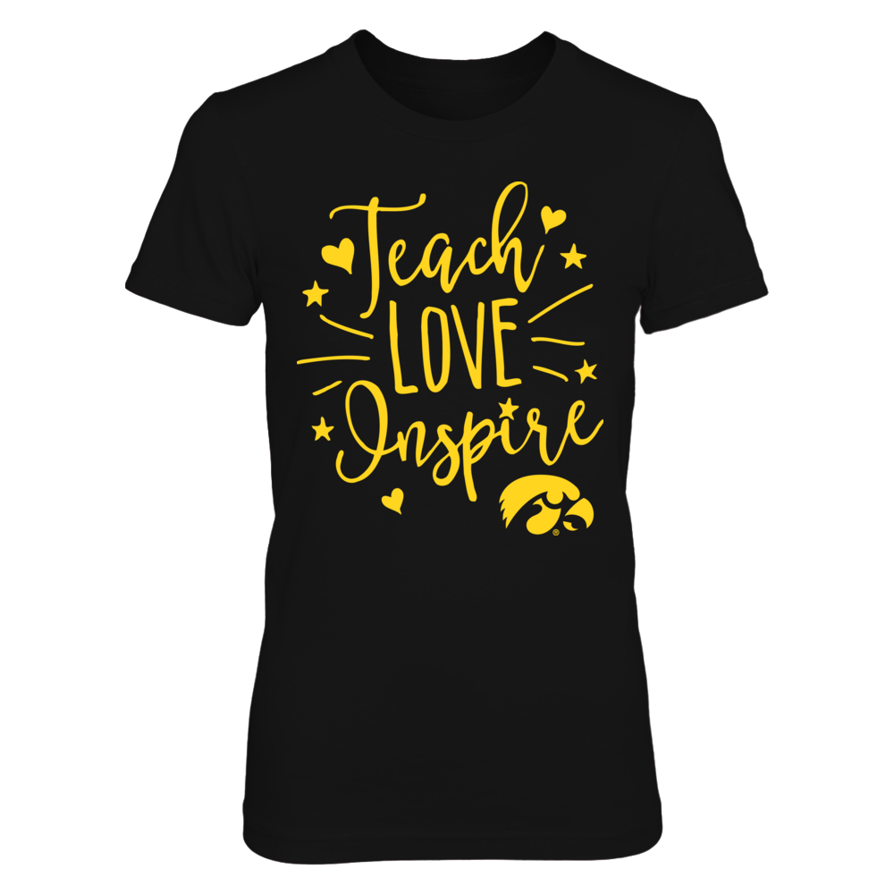 Iowa Hawkeyes - Teach Love Inspire Front picture