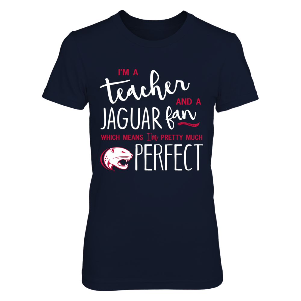 South Alabama Jaguars - Perfect Teacher Front picture