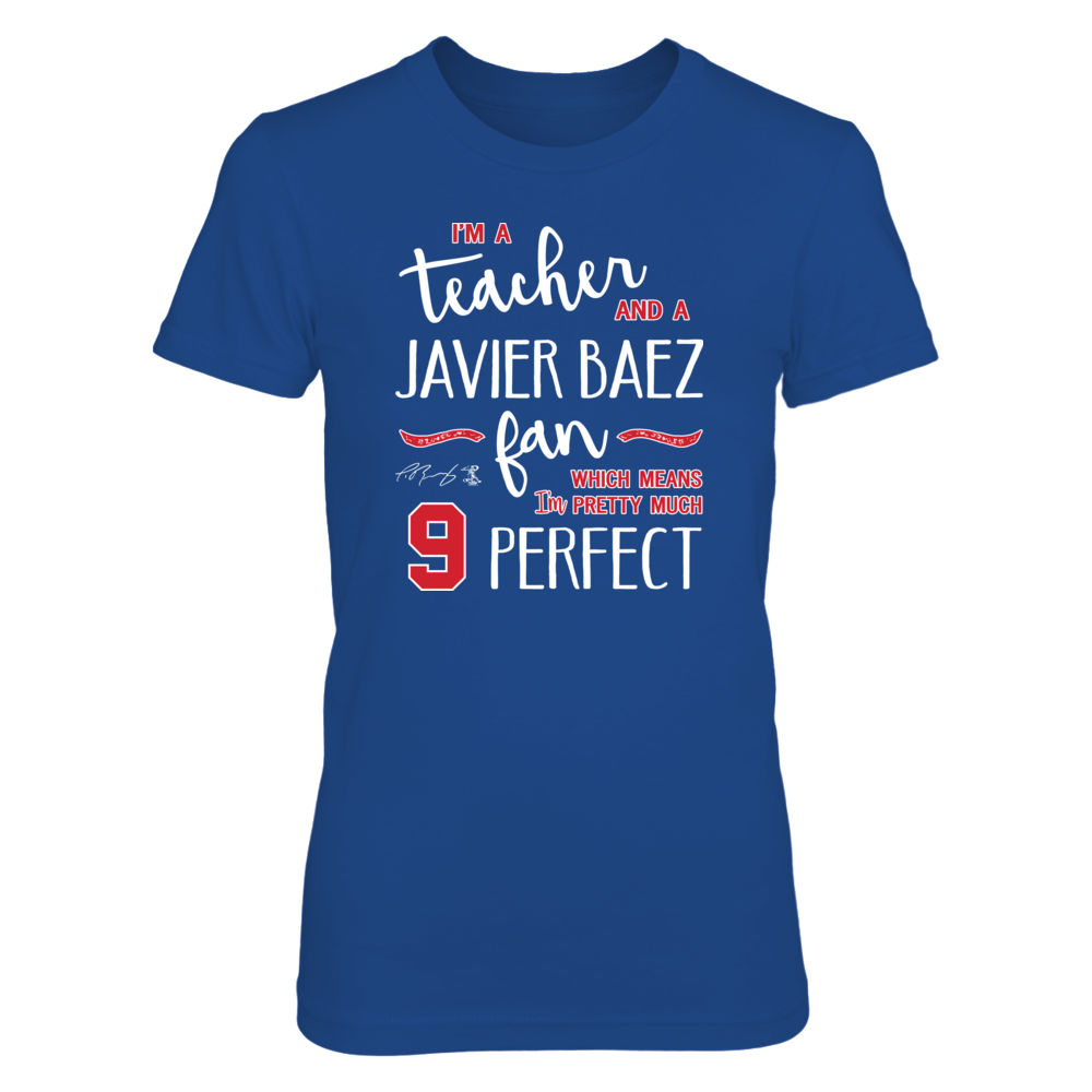 Perfect Teacher Javier Baez Fan T-Shirt | Tank Front picture
