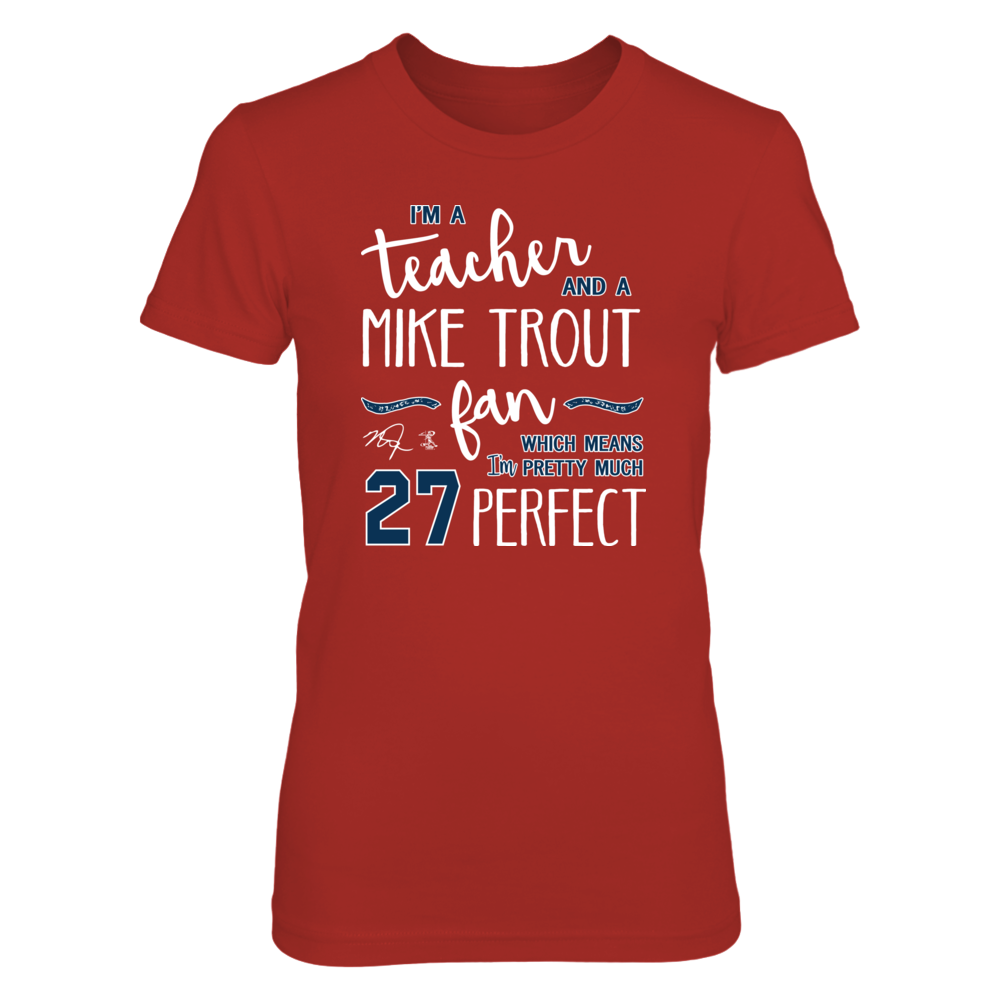Perfect Teacher Mike Trout Fan T-Shirt | Tank Front picture