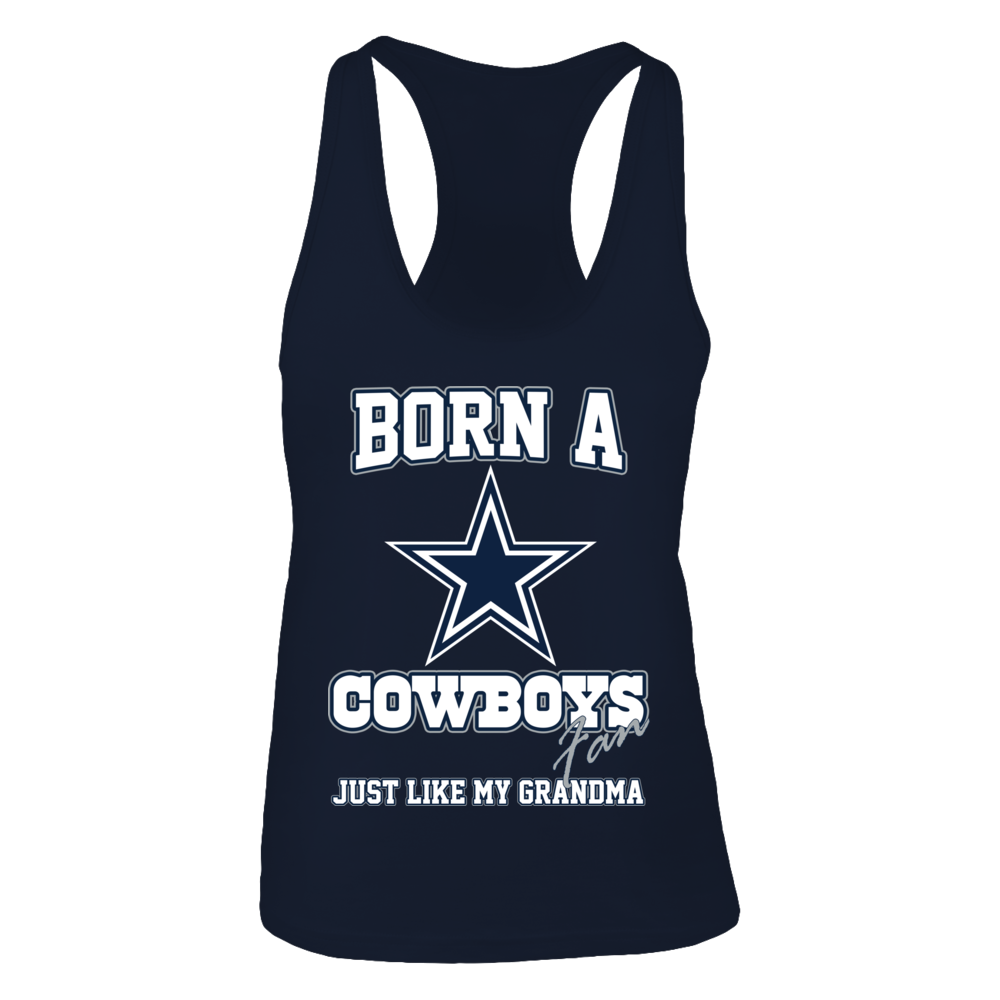 Born a Cowboys fan just like my grandma - Limited Edition Front picture
