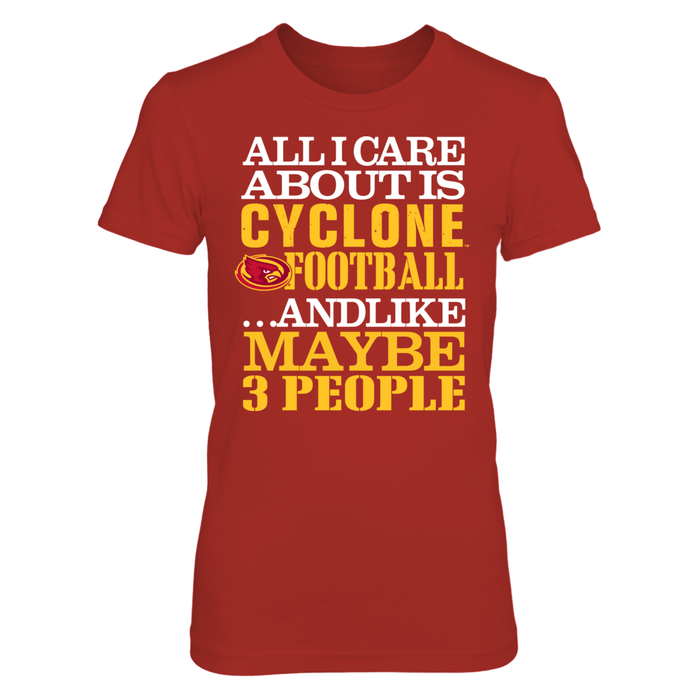 Iowa State Cyclones - All I Care About Is Front picture