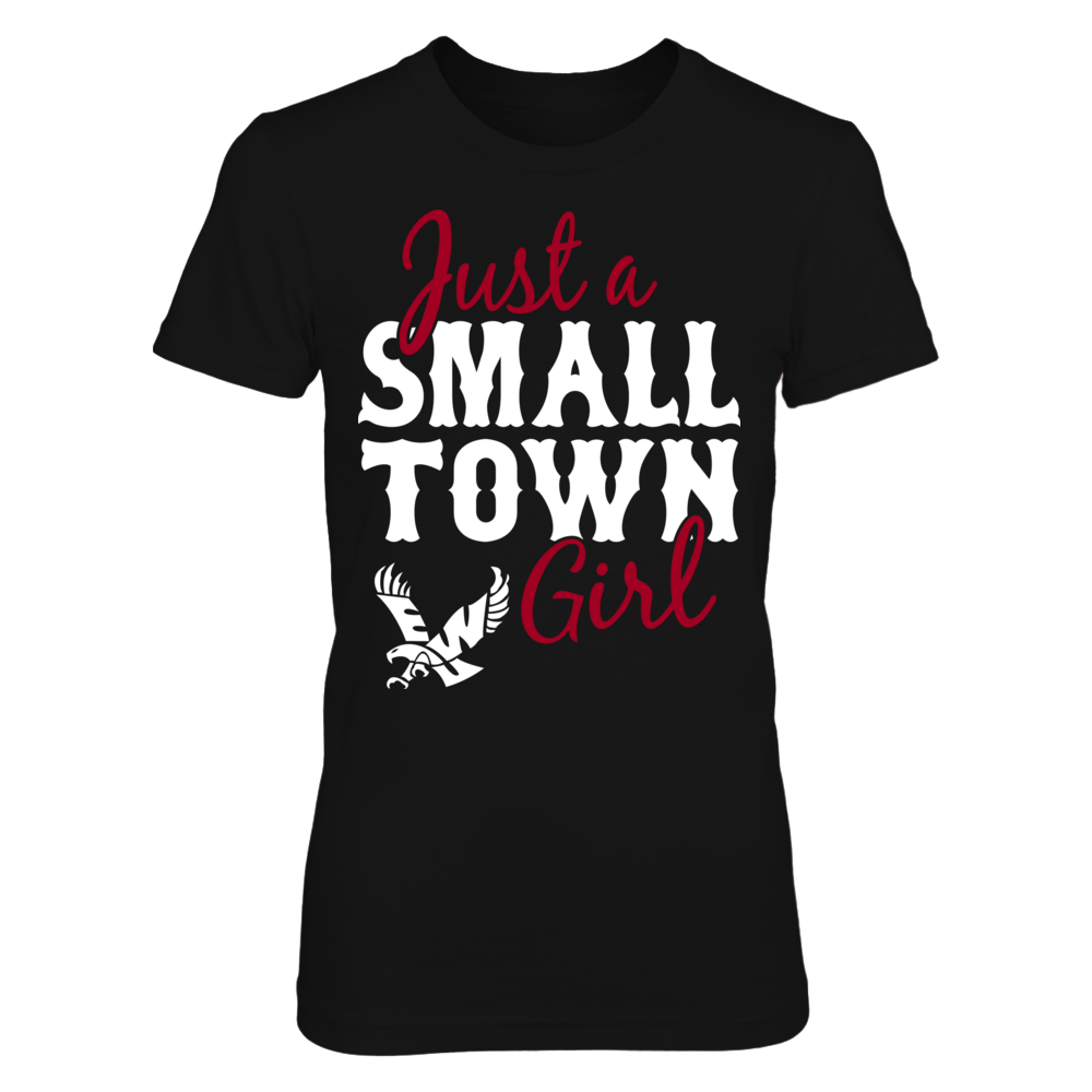 Just A Small Town Girl - Eastern Washington Eagles Front picture