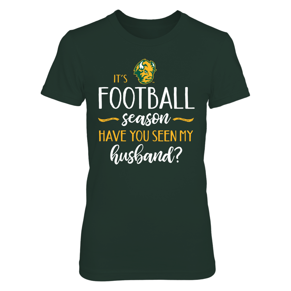 It's NDSU Football Season, Have You Seen My Husband? T-Shirt | Tank Front picture