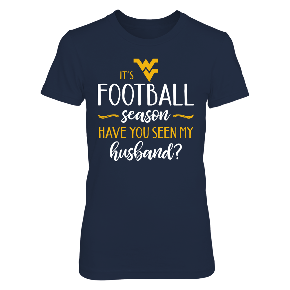 It's WVU Football Season, Have You Seen My Husband? T-Shirt | Tank Front picture