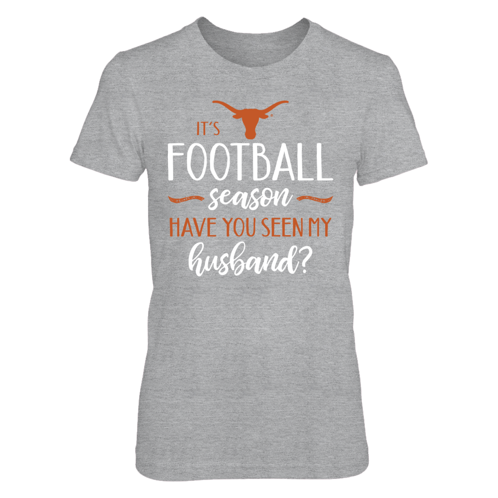 It's Texas Football Season, Have You Seen My Husband? T-Shirt | Tank Front picture