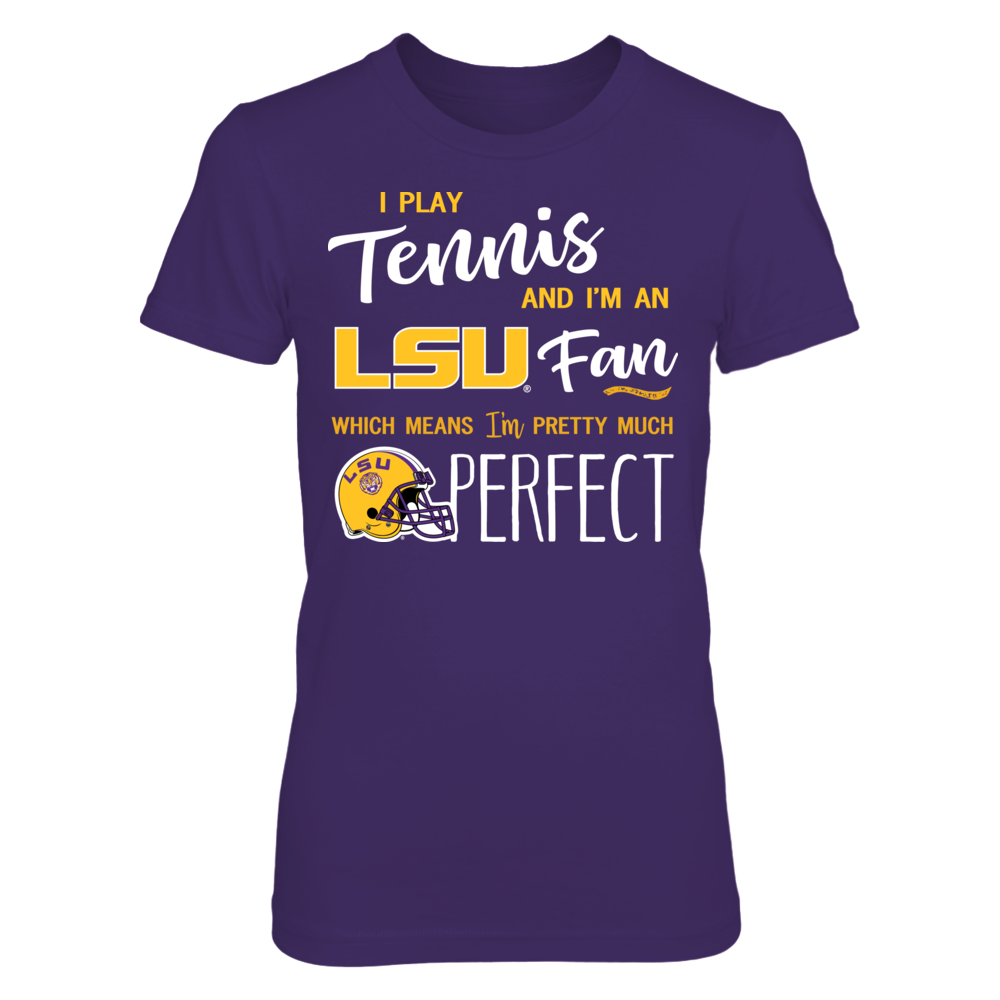 Perfect Tennis Player LSU Tigers Fan T-Shirt | Tank Front picture