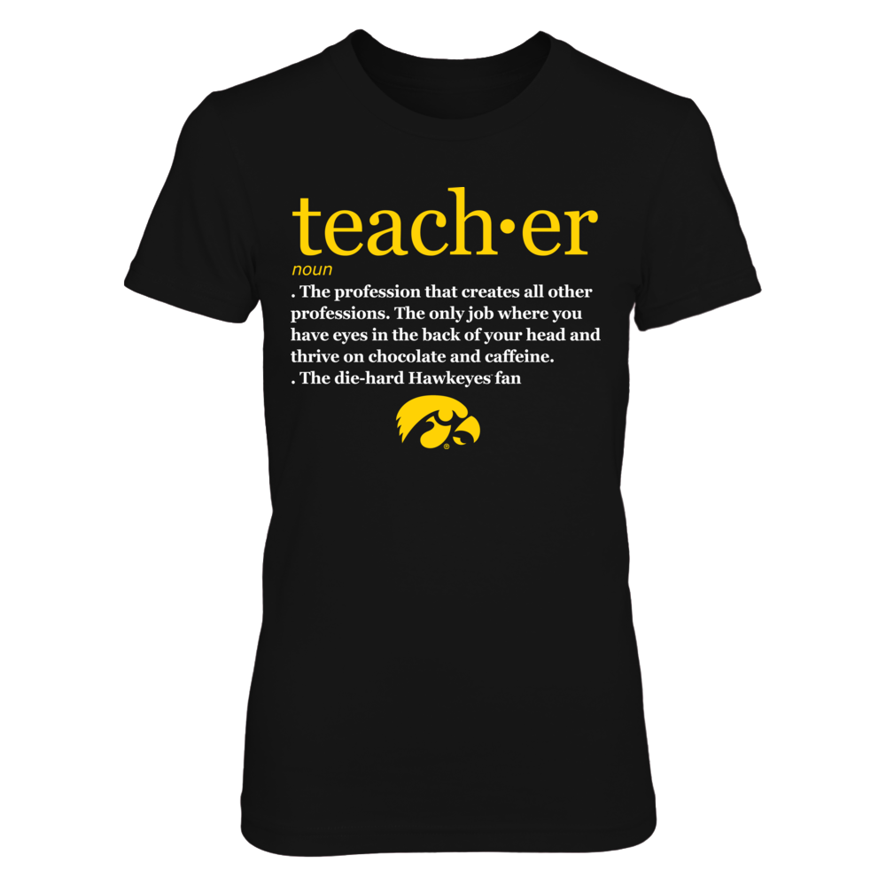 Iowa Hawkeyes - Teacher Definition Front picture