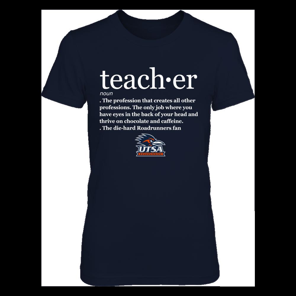 UTSA Roadrunners - Teacher Definition Front picture