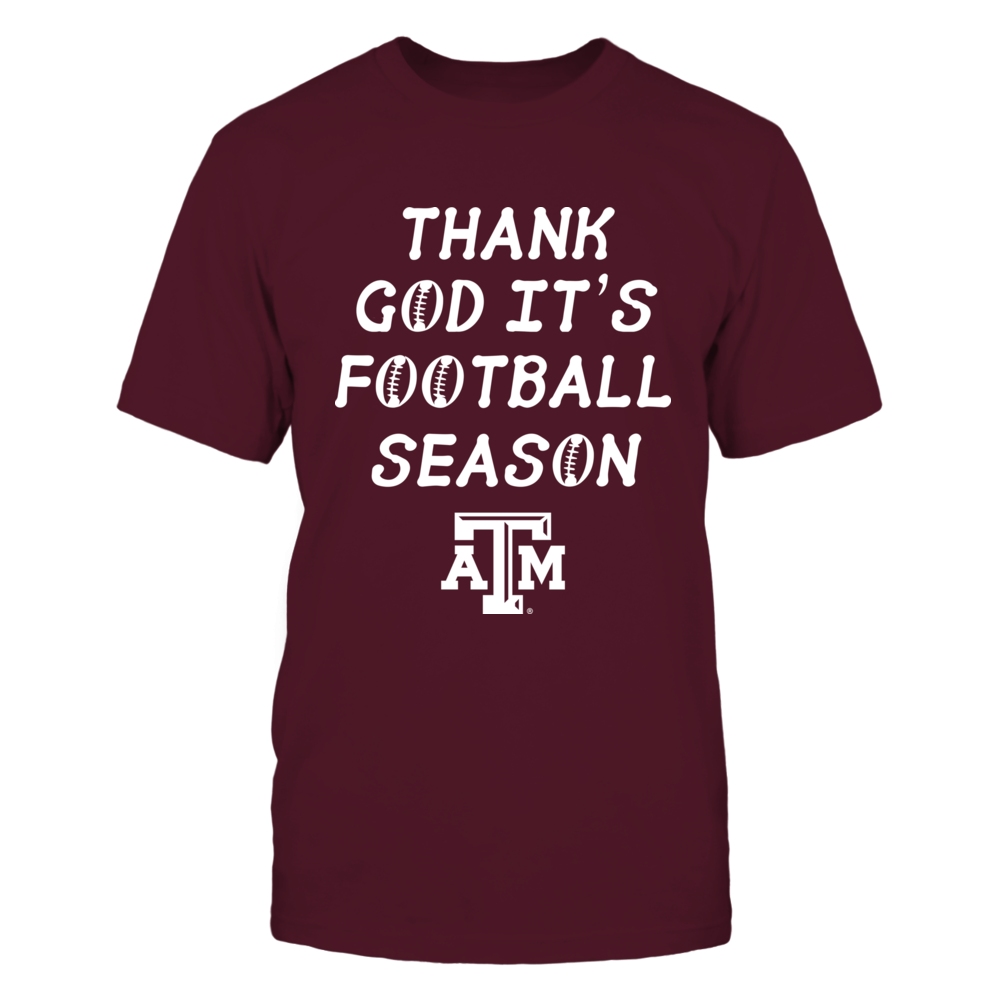 Texas A&M Aggies - Thank God It's Football Season Front picture