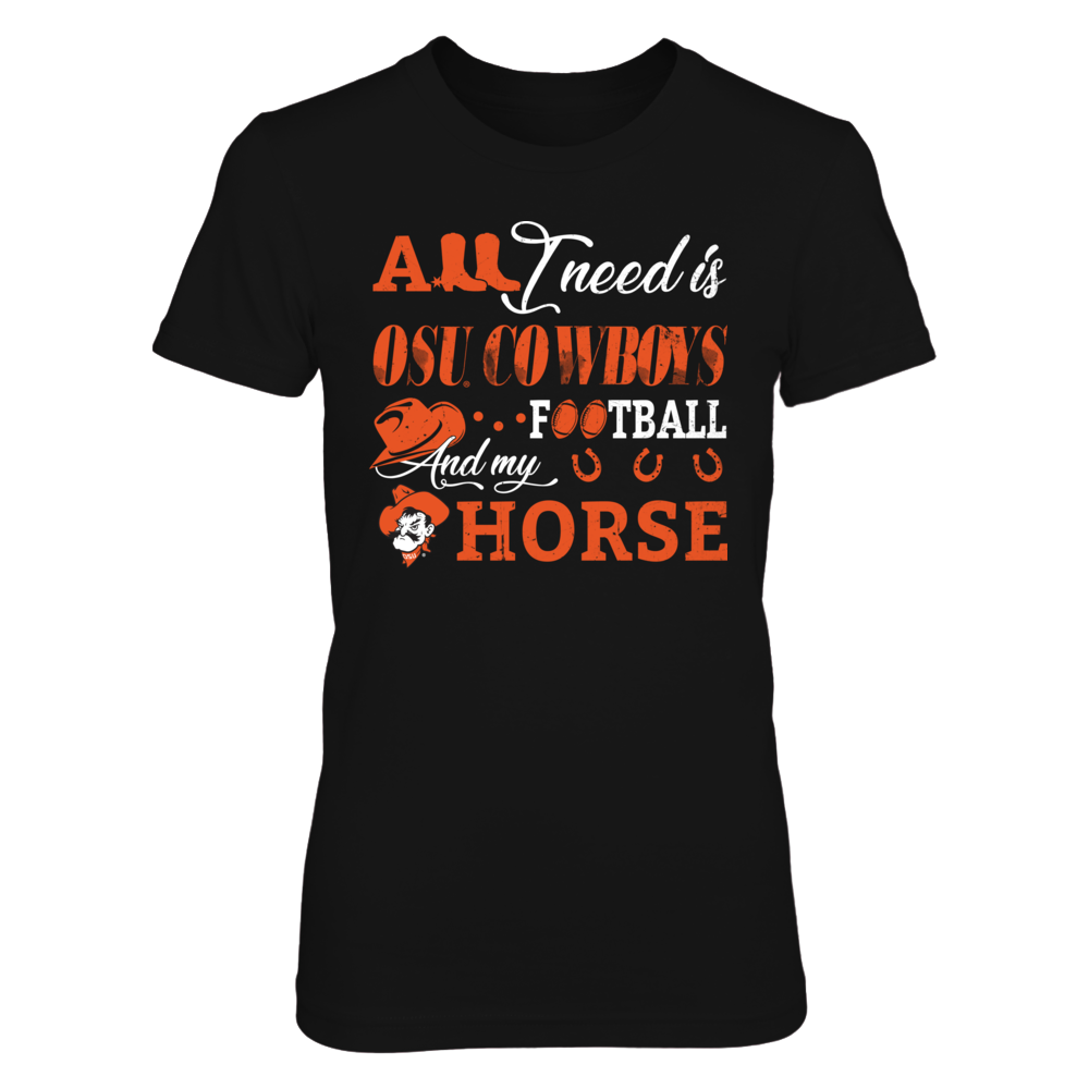 Oklahoma State Cowboys - All I Need - Horse & Football Front picture