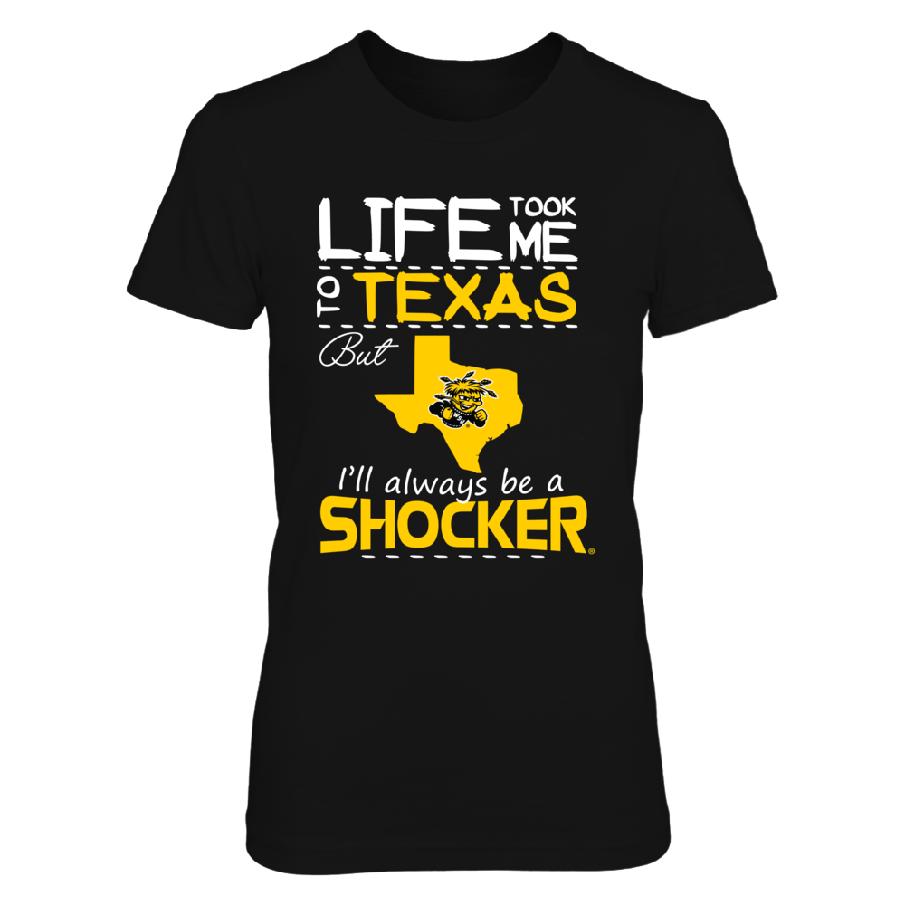 Wichita State Shockers - Life Took Me To Texas Front picture