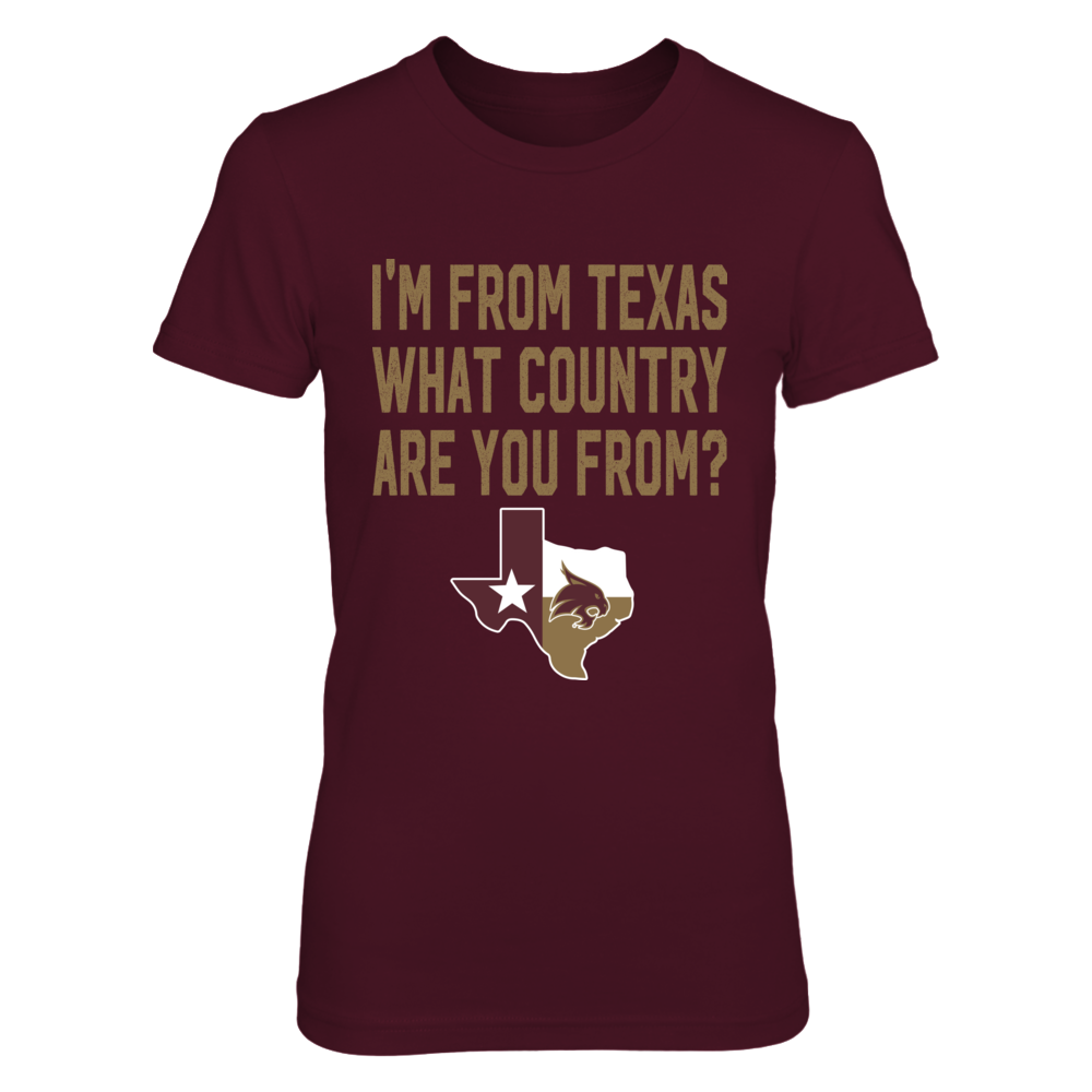 Texas State Bobcats -Texas Is A Country Front picture