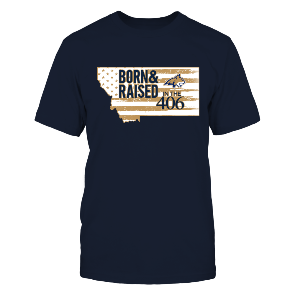 Montana State Bobcats - Born & Raised - Area Code - Nation Flag Front picture