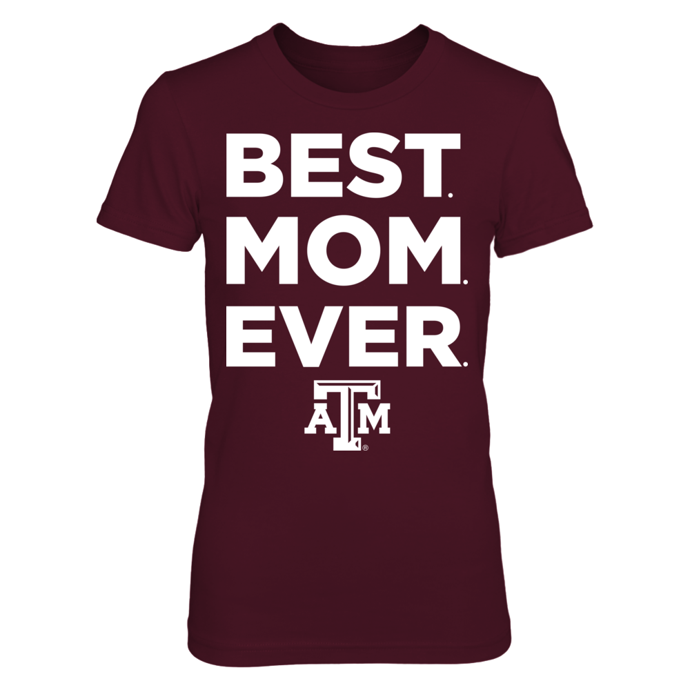 Texas A&M Aggies - Best Mom Ever Front picture
