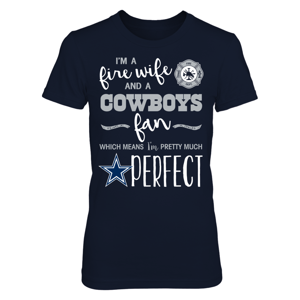 Perfect Fire Wife Dallas Cowboys Fan T-Shirt | Tank Front picture