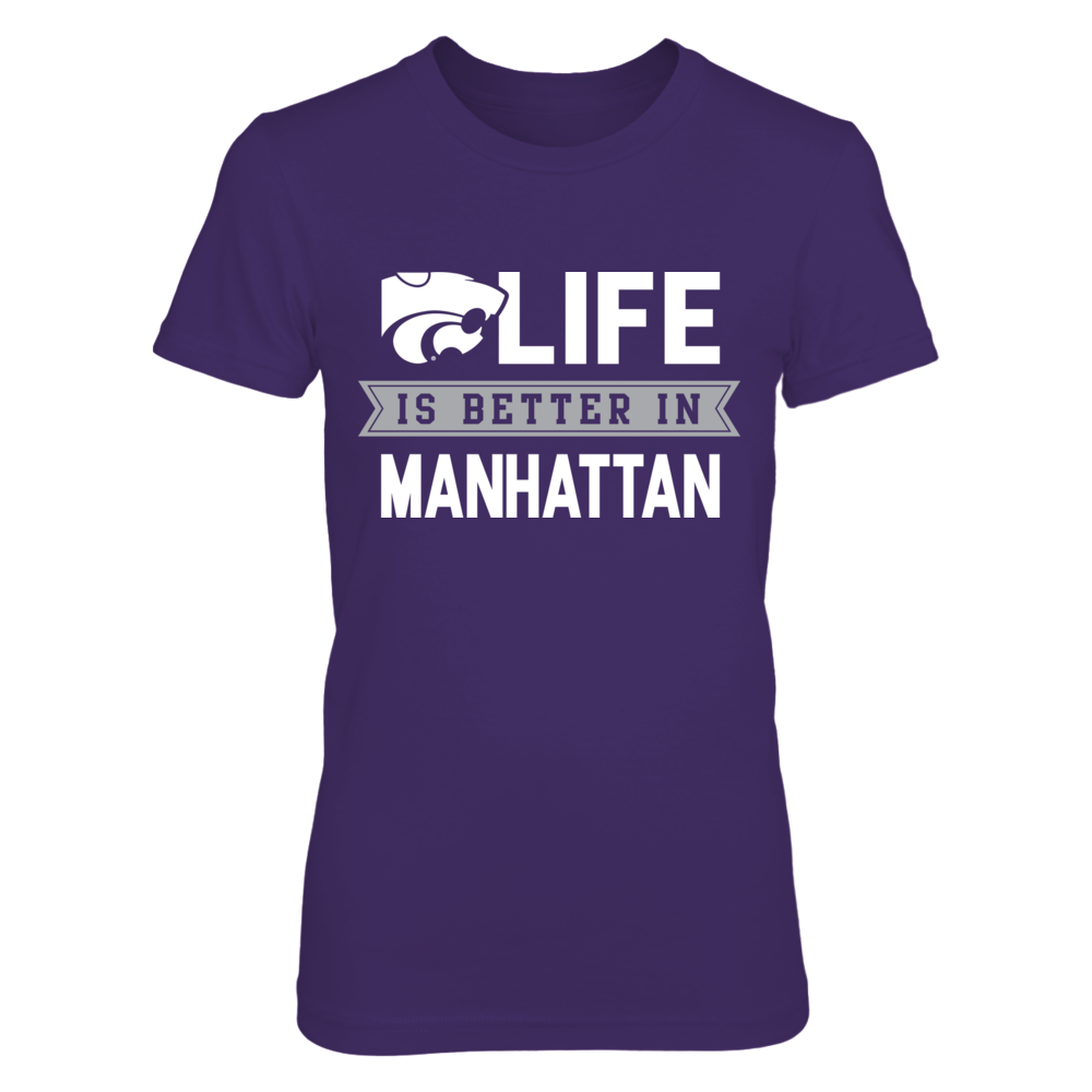 Life is Better in Manhattan Kansas State Wildcats T-Shirt Front picture