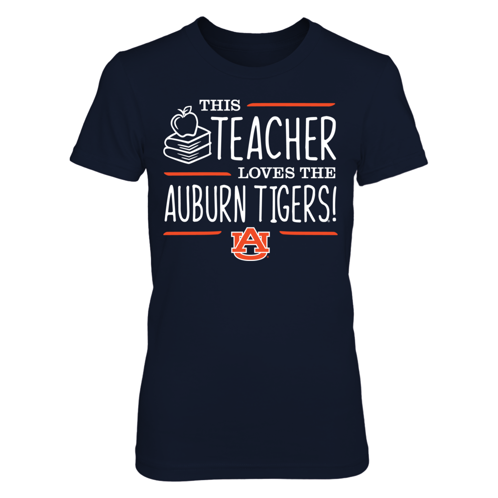 This Teacher Loves the Auburn Tigers T-Shirt Front picture