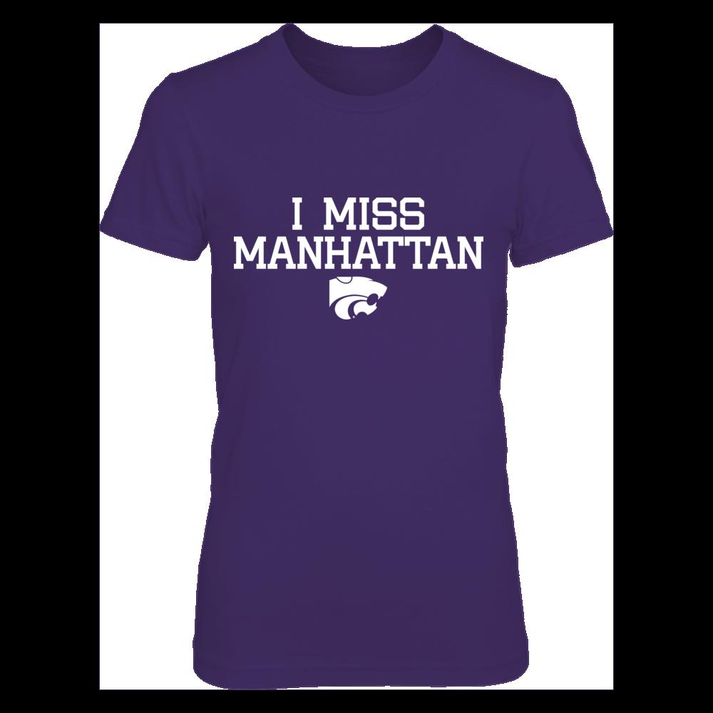 I Miss Manhattan Kansas State Wildcats T-Shirt Front picture