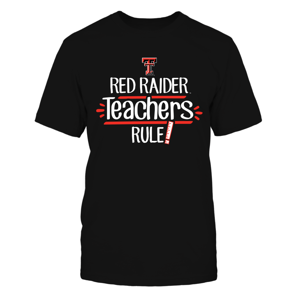 Red Raider Teachers Rule Texas Tech Red Raiders T-Shirt Front picture