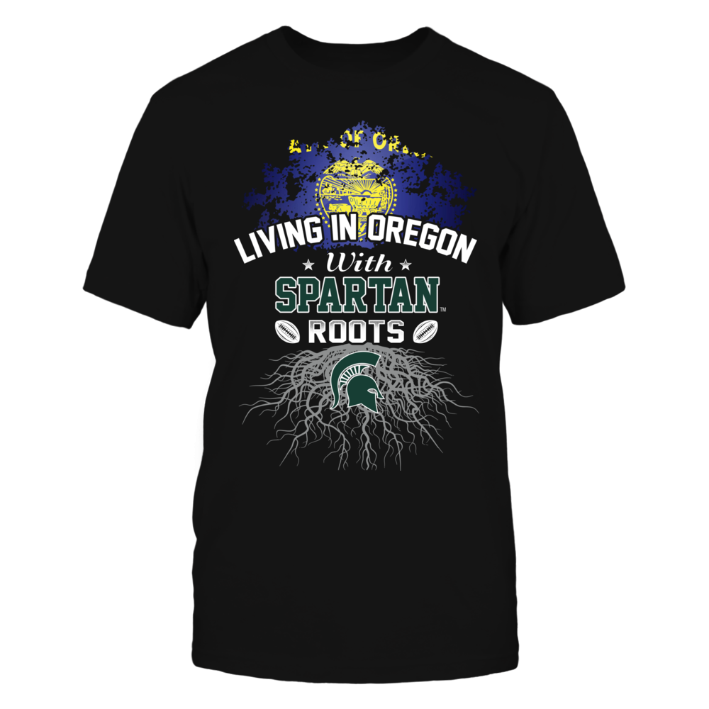 Living in Oregon with Spartans Roots Front picture