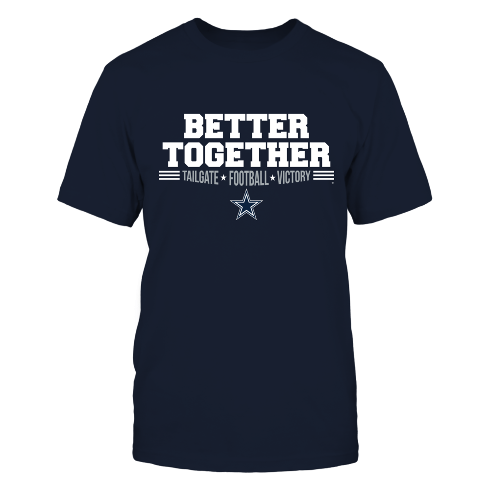 Dallas Cowboys Better Together T-Shirt | Tank Front picture