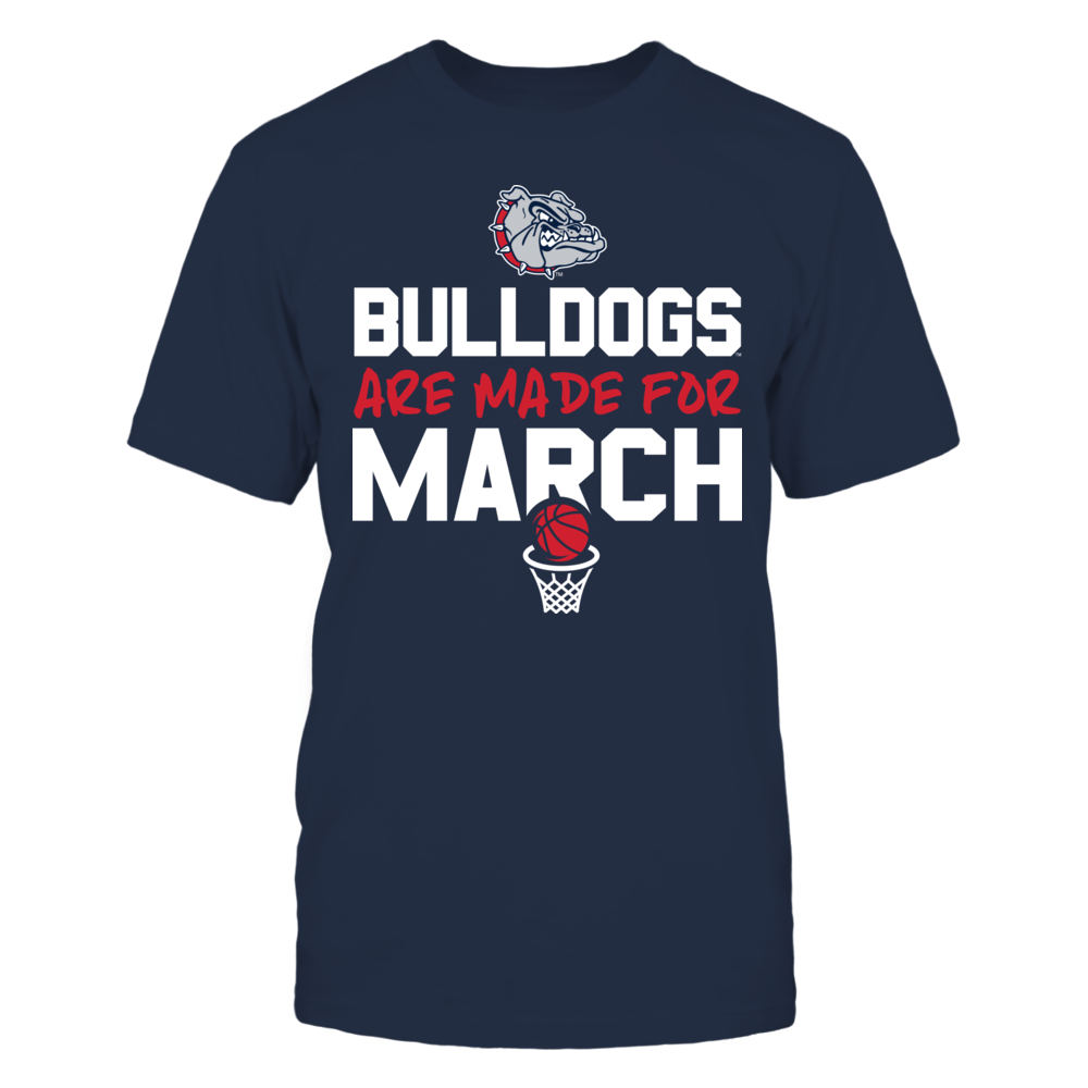 Made for March Gonzaga Bulldogs T-Shirt Front picture