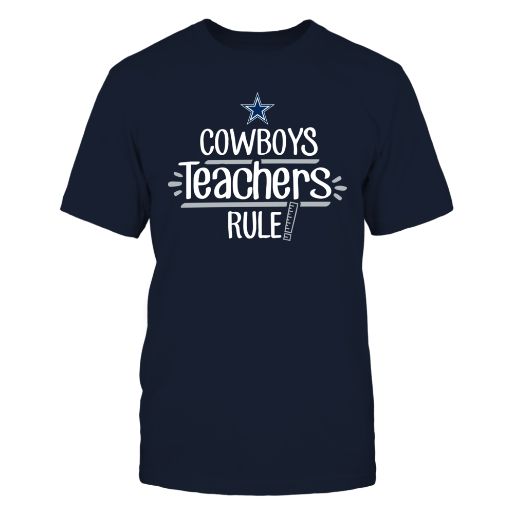 Cowboy Teachers Rule Dallas Cowboys T-Shirt Front picture