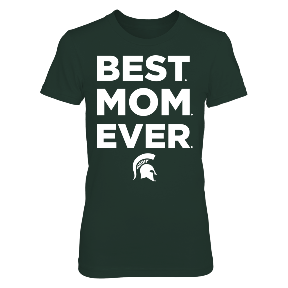 Michigan State Spartans - Best Mom Ever Front picture