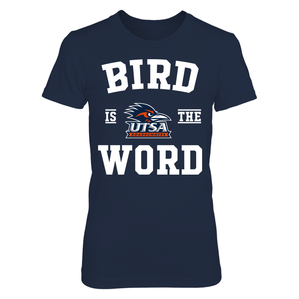 UTSA Roadrunners - Bird Is The Word Front picture
