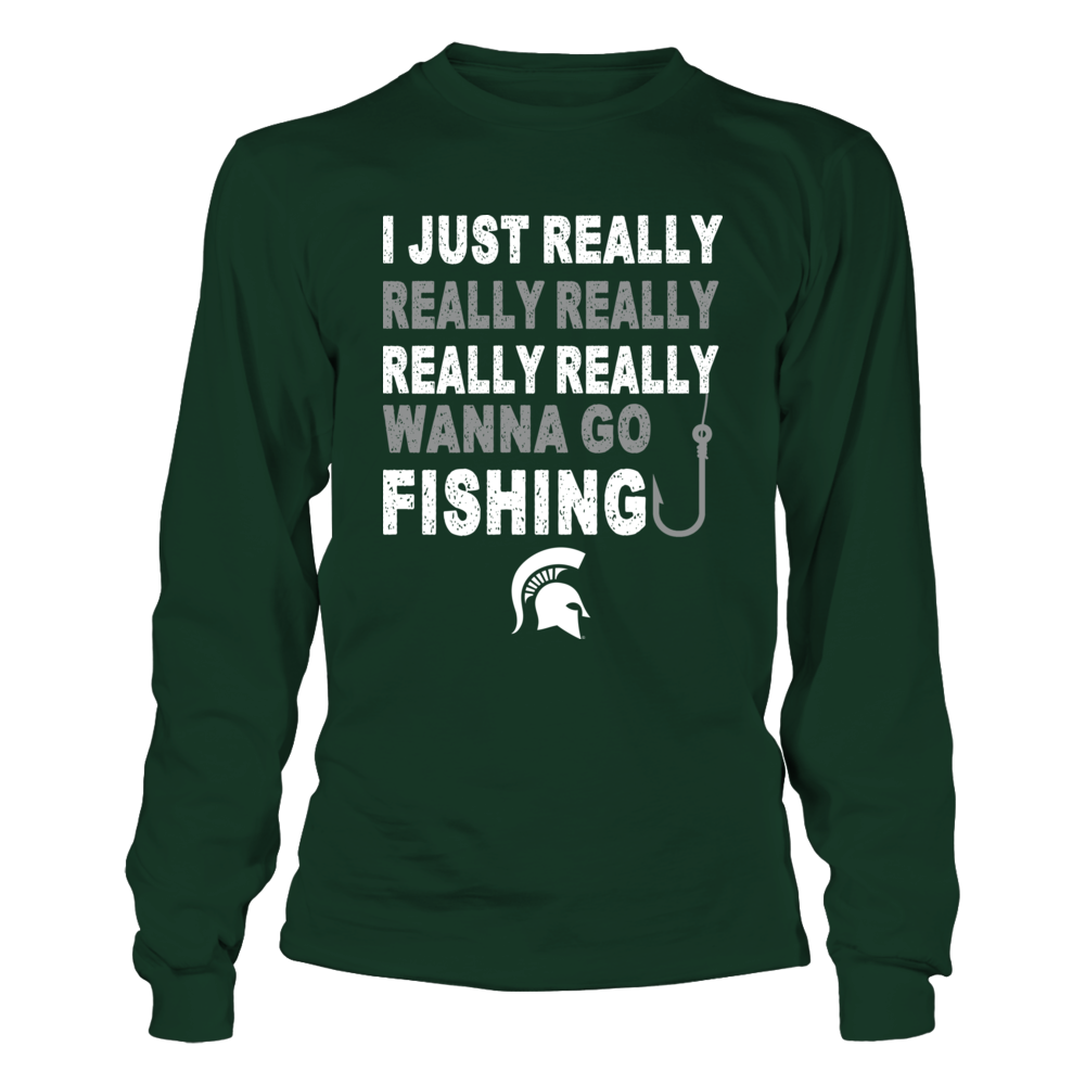 Michigan State Spartans - Really Wanna Go Fishing Front picture