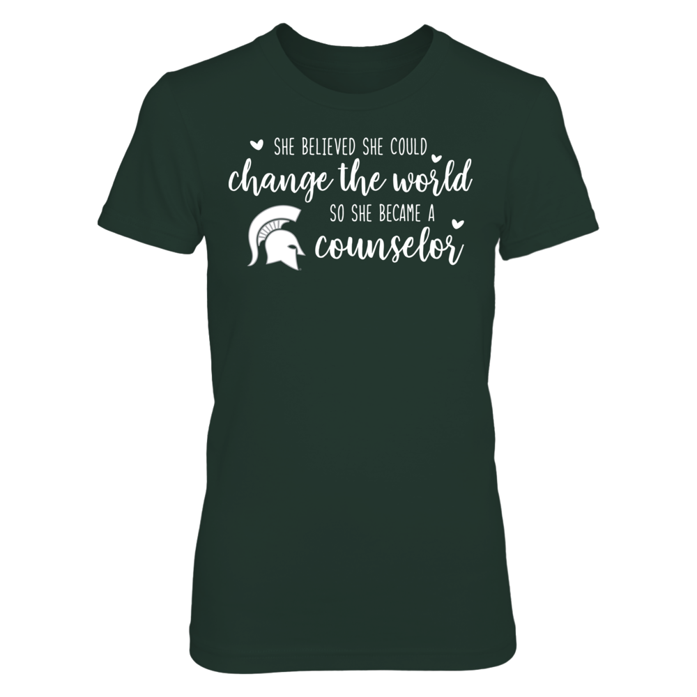 She Believed She Could Change the World Michigan State Spartans Counselor T-Shirt Front picture