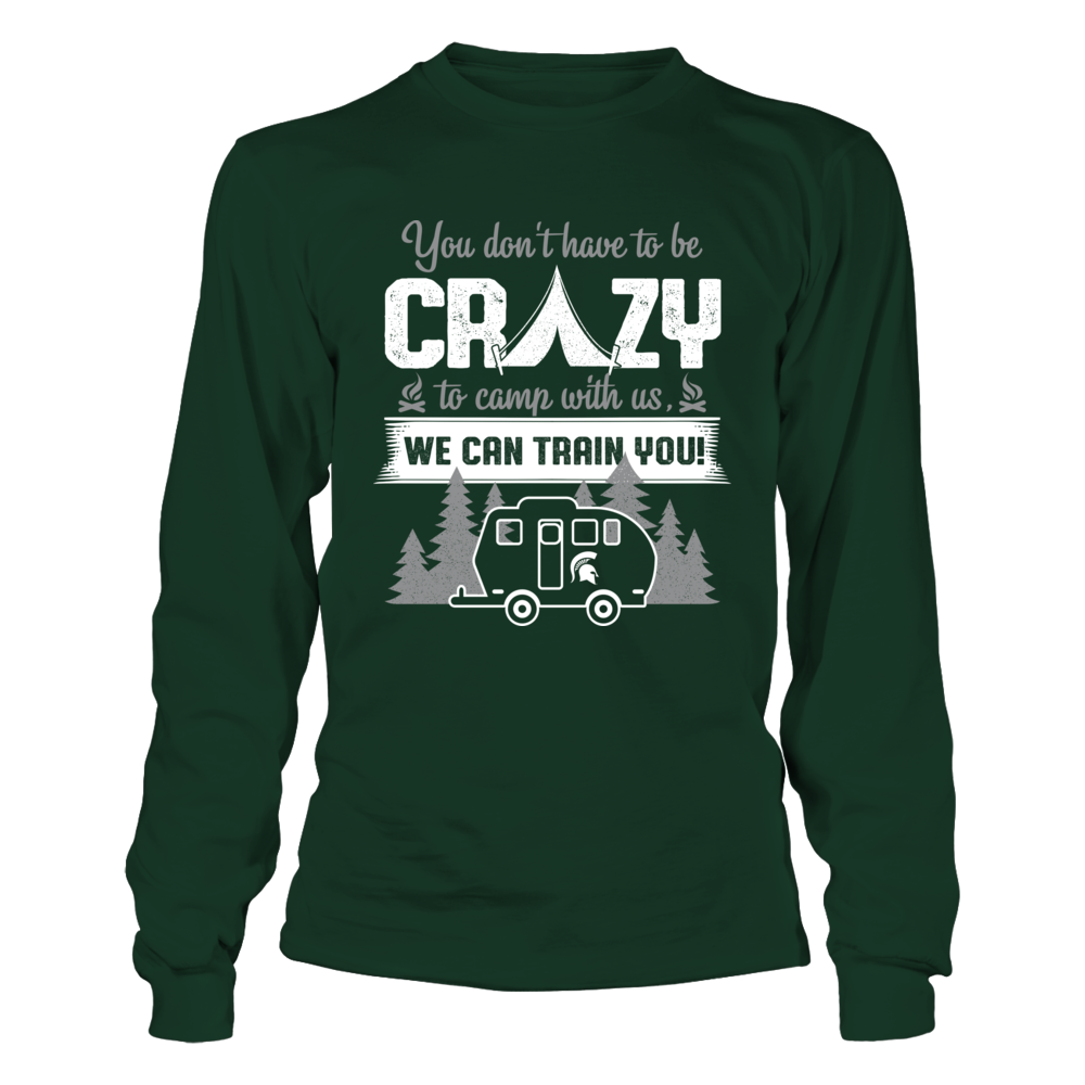 Michigan State Spartans - Camping - You Don't Have To Be Crazy Front picture