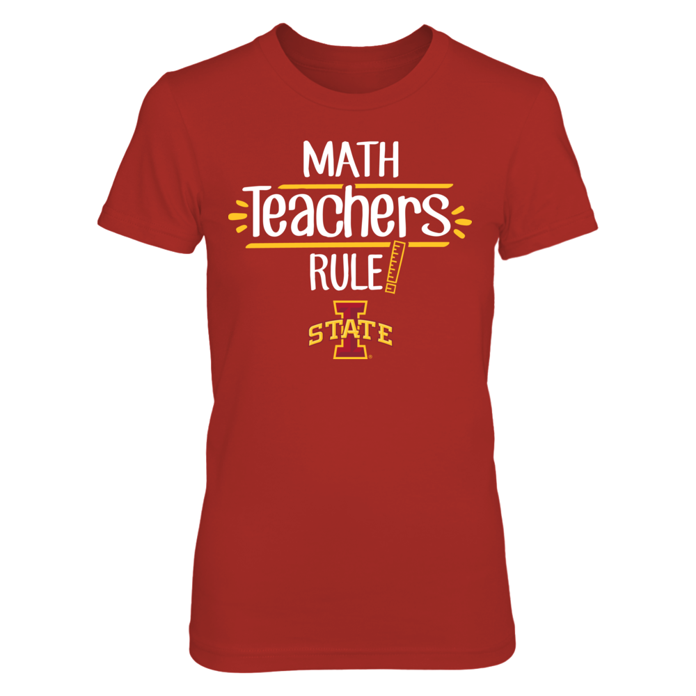 Iowa State Cyclones - Math Teachers Rule Front picture