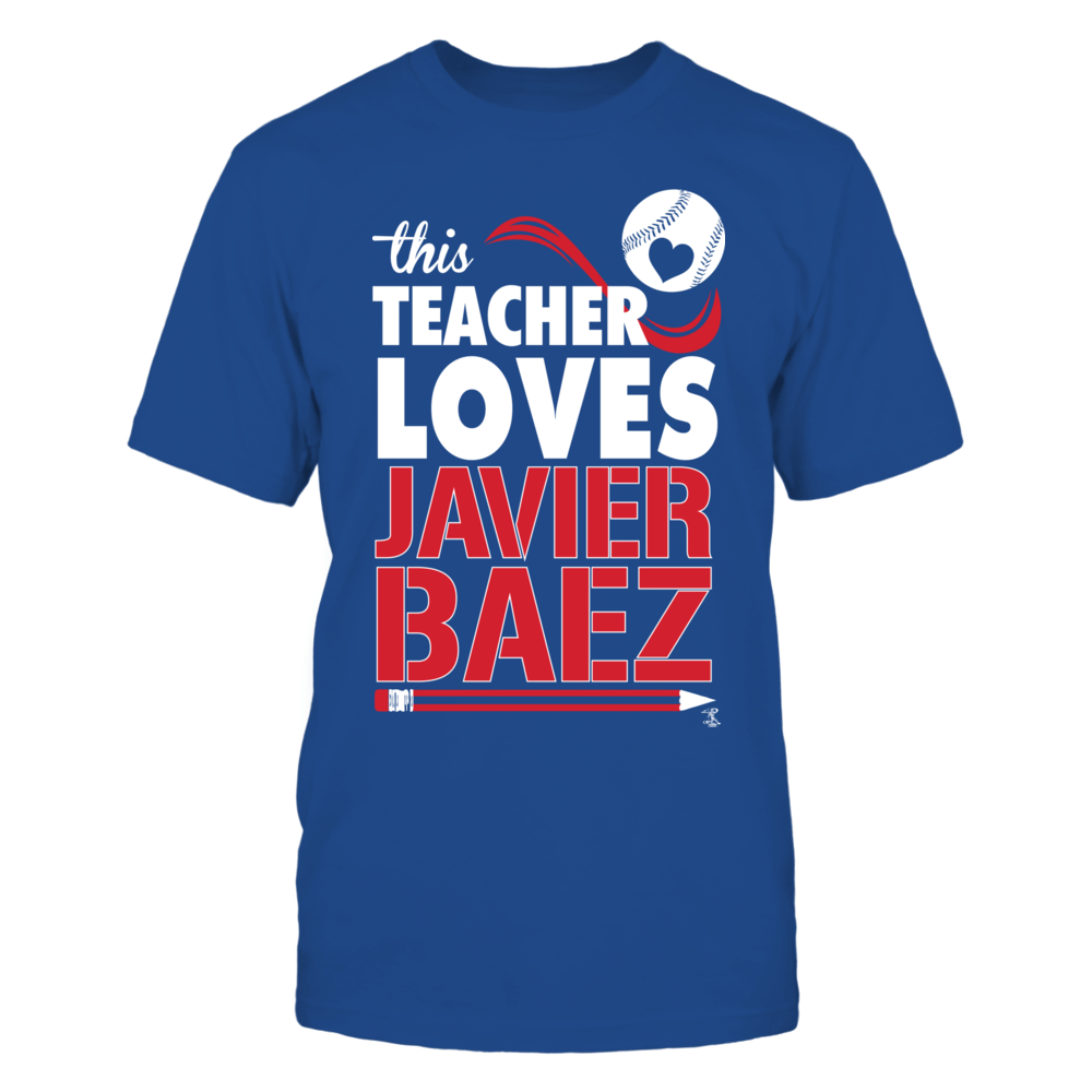 Javier Baez - This Teacher Loves Front picture