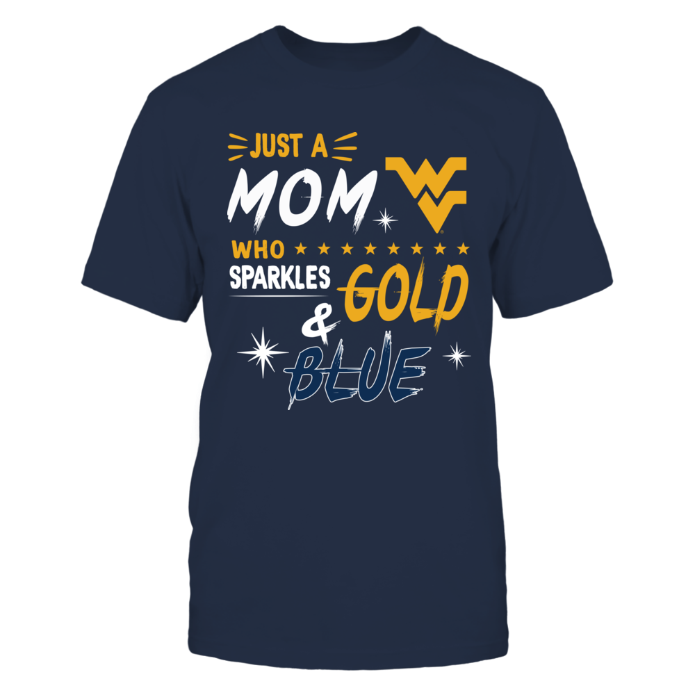 West Virginia Mountaineers - Just A Mom Who Sparkles Team Colors Front picture