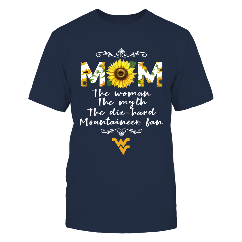 West Virginia Mountaineers - Mom - The Woman - Myth - Legend - Sunflower Pattern Front picture
