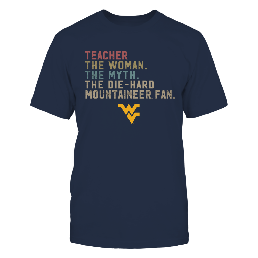 West Virginia Mountaineers - Teacher - The Woman - Myth - Legend - Retro Style Front picture