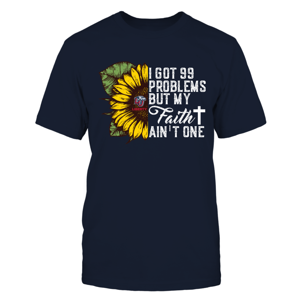 Liberty Flames - Sunflower - Got 99 Problems - Faith Ain't One Front picture