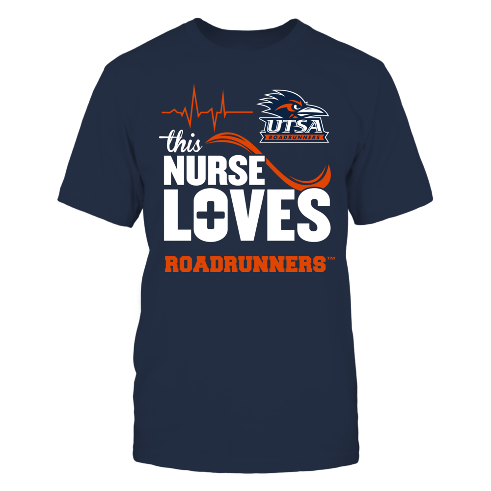 UTSA Roadrunners - This Nurse Loves Front picture